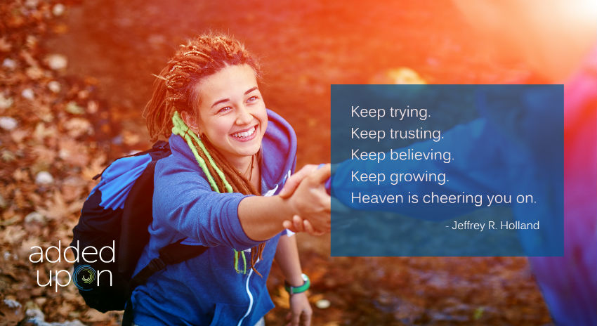 keep trying. heaven is cheering you on.