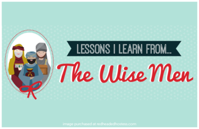 Lessons I Learn from the Wise Men